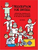 Prescription for Success, Jill Hudson, 1931282951