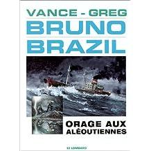Bruno Brazil 08 Orage aux  Aléoutiennes