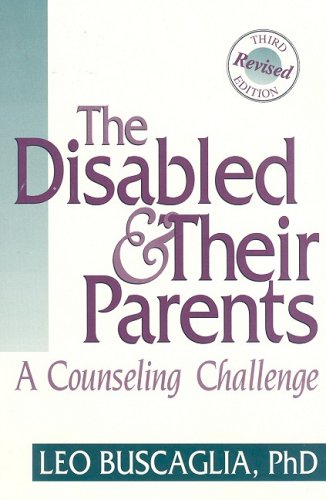 The Disabled and Their Parents: A Counseling Challenge