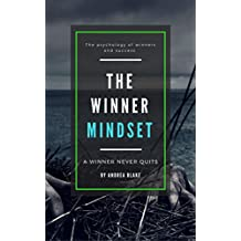The Winner Mindset: The psychology of winners and motivation
