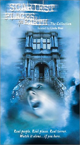 Scariest Places on Earth [VHS]
