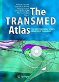img - for The TRANSMED Atlas. The Mediterranean Region from Crust to Mantle: Geological and Geophysical Framework of the Mediterranean and the Surrounding Areas book / textbook / text book