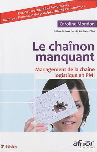 Livres gratuits en ligne Le chaînon manquant : Management de la chaîne logistique en PMI pdf epub
