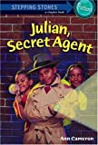 Julian, Secret Agent (A Stepping Stone Book(TM))