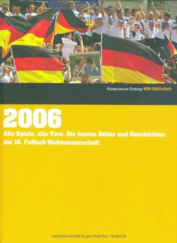 2006. Süddeutsche Zeitung WM-Bibliothek