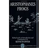 Aristophanes : Frogs, Aristophanes, 0198147732