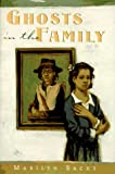 Ghosts in the Family, Marilyn Sachs, 0525454217