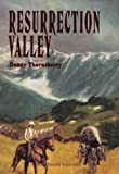 Resurrection Valley, Danny C. Thornsberry, 0803496613