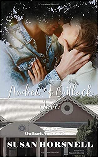 Amazon com: Andrew's Outback Love (Outback Australia Series