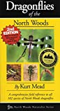 Dragonflies of the North Woods, 2nd Edition (Naturalist Series)