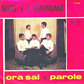 Amazon.com: Ora sai / Parole: Nico E I Gabbiani: MP3 Downloads