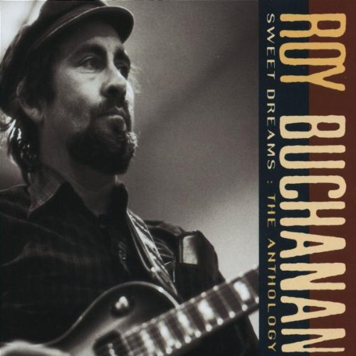 ROY BUCHANAN: THE ANTHOLOGY (Audio CD)
