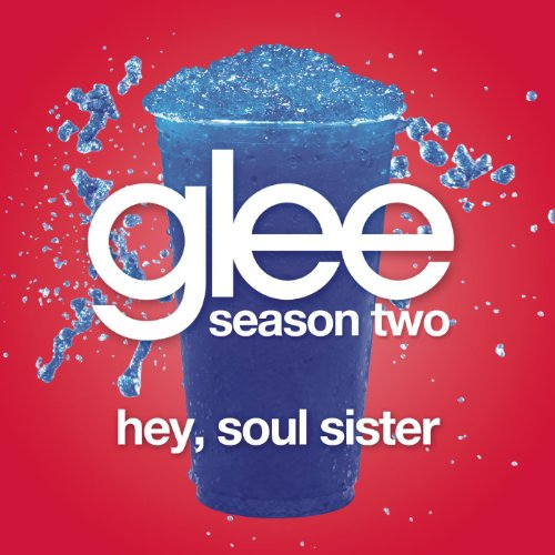 Hey, Soul Sister (Glee Cast Ve...