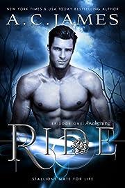 Ride: Awakening (Puca Mates Book 1)