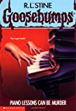 Piano Lessons Can Be Murder (Goosebumps)