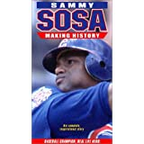 Sammy Sosa: Making History
