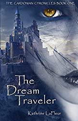The Dream Traveler: The Cardonian Chronicles Book One