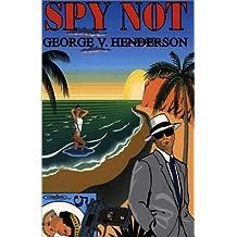 Spy not