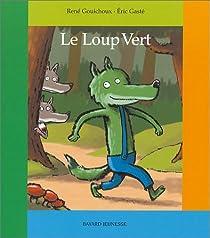 Le loup vert par Gouichoux