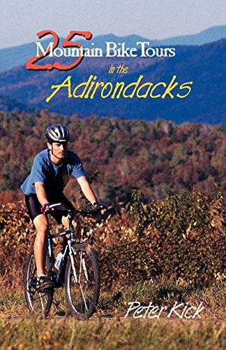25 Mountain Bike Tours in the Adirondacks (Bicycling)