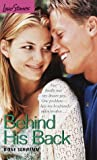 Behind His Back, Diane Schwemm, 0553492918