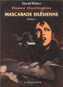 "Afficher ""Honor Harrington n° 6 Mascarade silésienne vol. 1"""