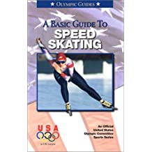 Basic Guide to Speed Skating