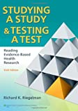 Studying a Study and Testing a Test 6th Edition