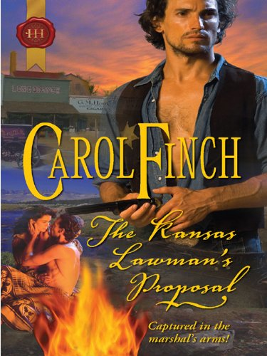 The Kansas Lawmans Proposal Kindle Edition By Carol Finch