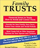 Family Trusts, Frank J. Croke and William F. Croke, 1892879131