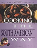Cooking the South American Way, Helga Parnell, 0822541211