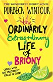 The Ordinarily Extraordinary Life of Briony
