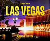 A Photo Tour of Las Vegas, Andrew Hudson, 193049503X