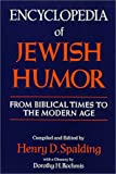 img - for Encyclopedia of Jewish Humor: From Biblical Times to the Modern Age book / textbook / text book