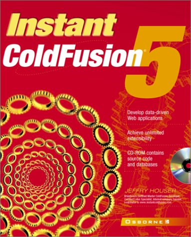 Instant ColdFusion 5 by McGraw-Hill Companies