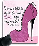 """Size 9""""*7""""-Give A Girl The Right Shoes and she can conquer the world (042711) Custom Rubber Gaming Mousepad /Mouse Pads / Mouse Mats in 250mm*200mm*3mm"""