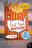 Fast Food Nation by Schlosser, Eric. (Harper Perennial,2005) [Paperback]