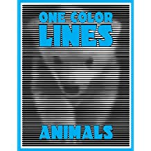 One Color LINES: Animals: New Type of Relaxation & Stress Relief Coloring Book for Adults