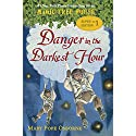 Magic Tree House Super Edition #1: Danger in the Darkest Hour Audiobook by Mary Pope Osborne Narrated by Mary Pope Osborne