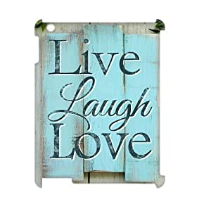 Live Laugh Love Unique Design 3D Cover Case for Ipad2,3,4,custom cover case ygtg577820