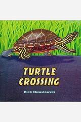 Turtle Crossing Paperback
