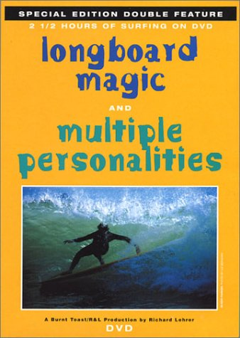 (Longboard Magic / Multiple Personalities)