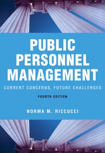 Public Personnel Management: Current Concerns, Future Challenges (4th Edition)