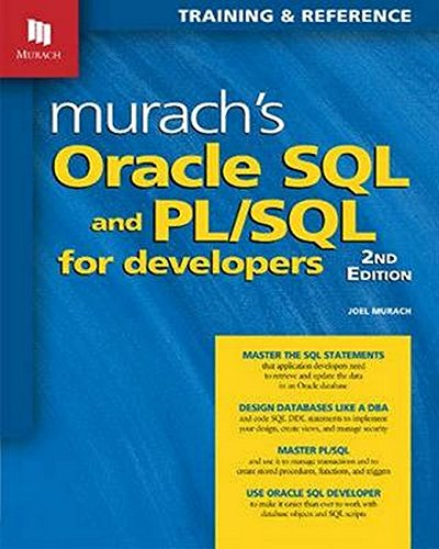 Murach's Oracle SQL and PL/SQL for Developers, 2nd Edition (Warehouse Data 2012 Server Sql)
