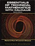 Essentials of Technical Mathematics with Calculus, Richard S. Paul and M. Leonard Shaevel, 0132891999