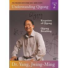 Understanding Qigong: Keypoints of Qigong / Qigong Breathing