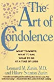 The Art of Condolence, Leonard M. Zunin and Hilary S. Zunin, 0060921668