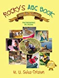Rocky's ABC Book with His Friends, M. U. Salas-Tristan, 1432793810