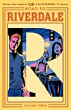 img - for Road to Riverdale Vol. 3 book / textbook / text book