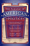 The Almanac of American Politics 2012, Michael Barone and Chuck McCutcheon, 0226038084